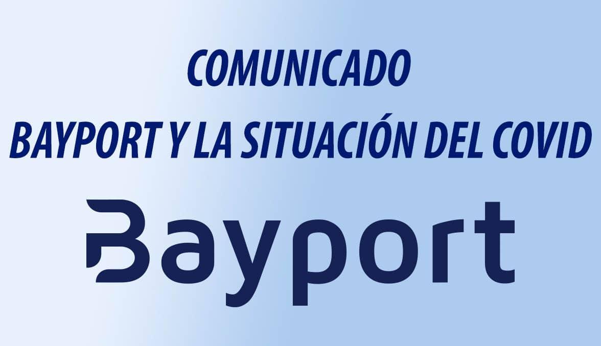 Comunicado Oficial de Bayport en referencia a la situación del COVID-19 en España.